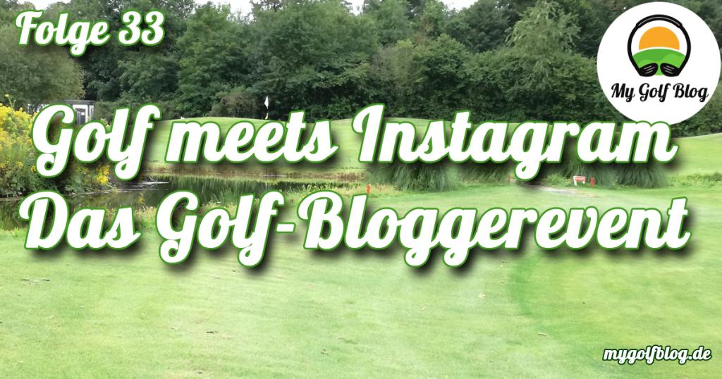Golf meets Instagram Golf Blogger Golfturnier